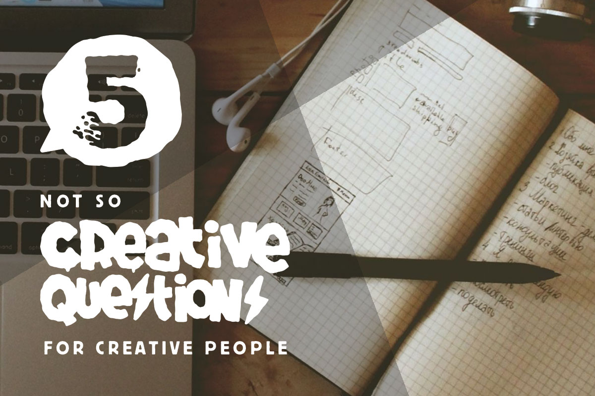 5 Not so Creative Questions for Creative People Directory