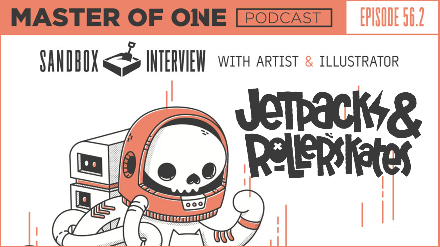 blake stevenson aka jetpacks and rollerskates illustrator podcast interview on master of one podcast